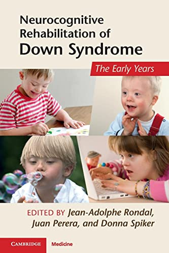 9781107400436: Neurocognitive Rehabilitation of Down Syndrome: Early Years (Cambridge Medicine (Paperback))