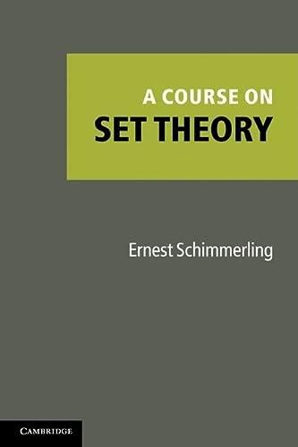 9781107400481: A Course on Set Theory