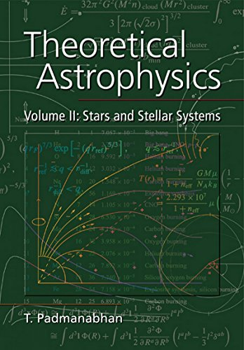9781107400603: Theoretical Astrophysics Vol-ii Stars And Stellar Systems