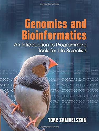Genomics and Bioinformatics: An Introduction to Programming: Tore Samuelsson