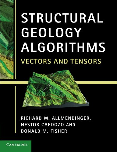9781107401389: Structural Geology Algorithms: Vectors and Tensors