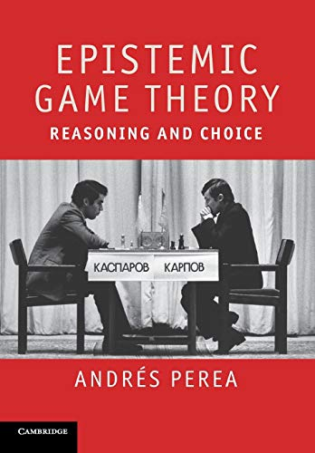 Epistemic Game Theory: Andres Perea