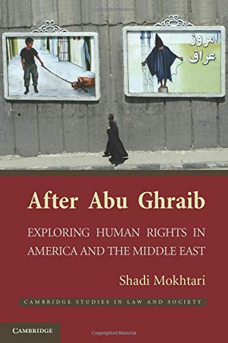 9781107401488: After Abu Ghraib: Exploring Human Rights in America and the Middle East (Cambridge Studies in Law and Society)