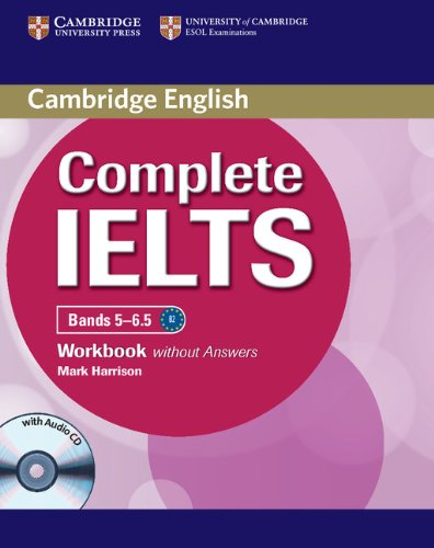 Complete IELTS Bands 5-6.5 Workbook without Answers: Harrison, Mark