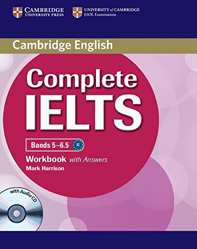 Complete IELTS Bands 5-6.5 Workbook with Answers: Harrison, Mark