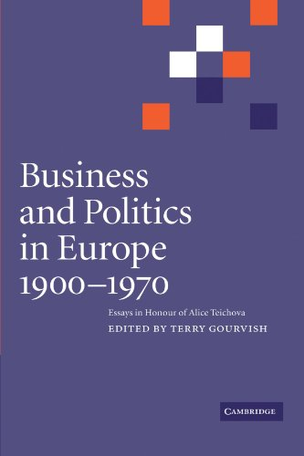 9781107402744: Business and Politics in Europe, 1900-1970: Essays in Honour of Alice Teichova