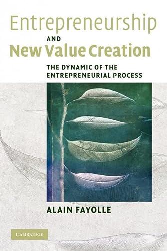 Entrepreneurship and New Value Creation: ALAIN FAYOLLE
