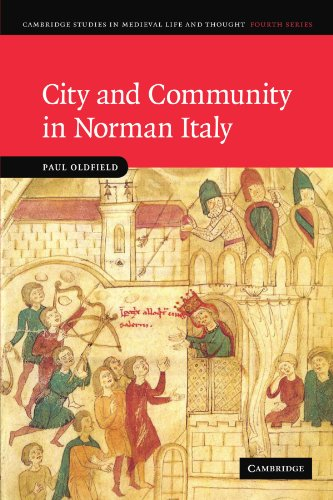 9781107403079: City and Community in Norman Italy (Cambridge Studies in Medieval Life and Thought: Fourth Series)