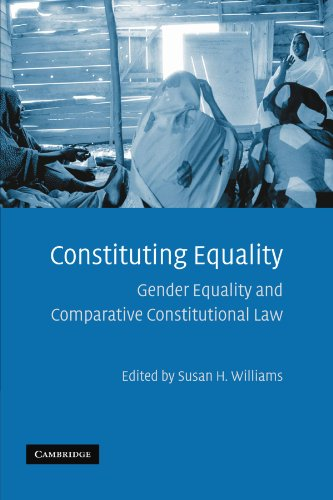 9781107403178: Constituting Equality: Gender Equality and Comparative Constitutional Law