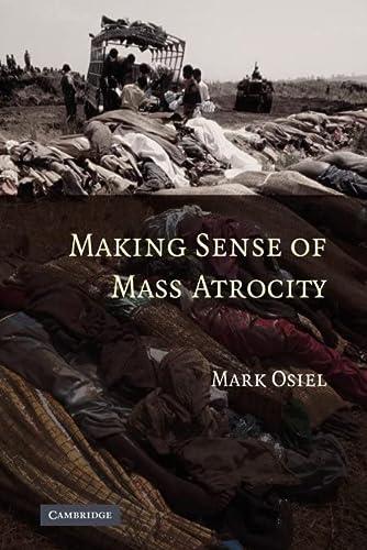 9781107403185: Making Sense of Mass Atrocity