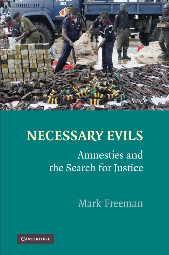 9781107403239: Necessary Evils: Amnesties and the Search for Justice