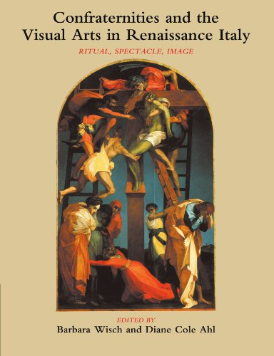 9781107403406: Confraternities and the Visual Arts in Renaissance Italy: Ritual, Spectacle, Image