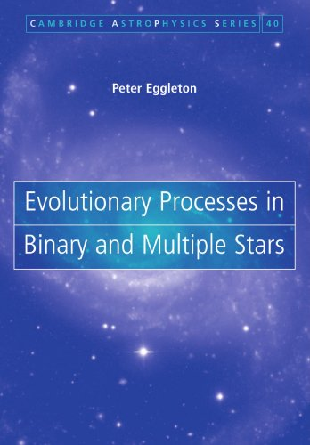 9781107403420: Evolutionary Processes in Binary and Multiple Stars Paperback (Cambridge Astrophysics)
