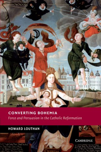 9781107403550: Converting Bohemia: Force and Persuasion in the Catholic Reformation (New Studies in European History)