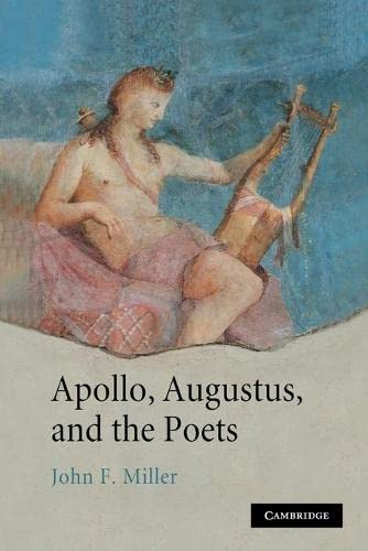 9781107403581: Apollo, Augustus, and the Poets