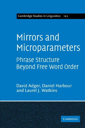 9781107403598: Mirrors and Microparameters: Phrase Structure beyond Free Word Order (Cambridge Studies in Linguistics)