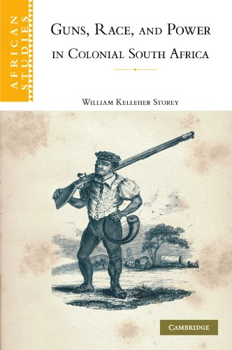 9781107403963: Guns, Race, and Power in Colonial South Africa (African Studies)