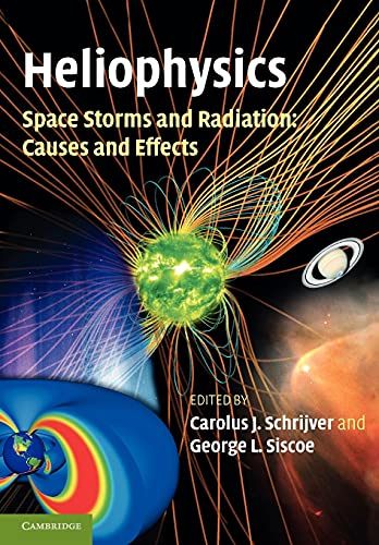 9781107403994: Heliophysics: Space Storms and Radiation: Causes and Effects