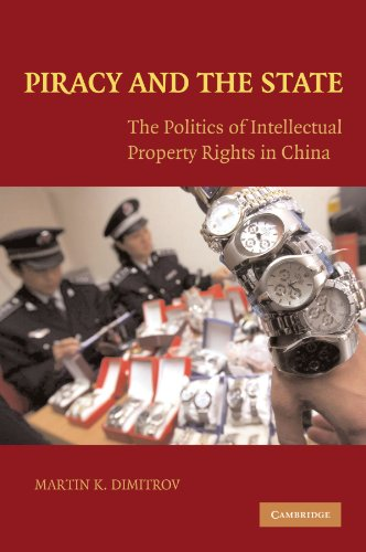 9781107404342: Piracy and the State: The Politics of Intellectual Property Rights in China