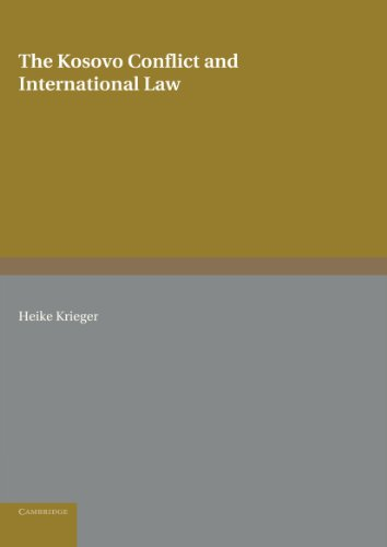 9781107404533: The Kosovo Conflict and International Law: An Analytical Documentation 1974-1999 (Cambridge International Documents Series)