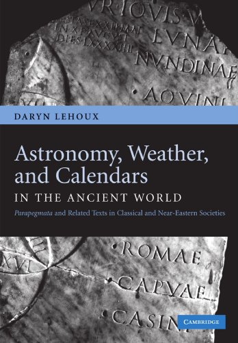 9781107404779: Astronomy, Weather, and Calendars in the Ancient World: Parapegmata and Related Texts in Classical and Near-Eastern Societies