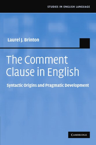 9781107405011: The Comment Clause in English: Syntactic Origins and Pragmatic Development (Studies in English Language)