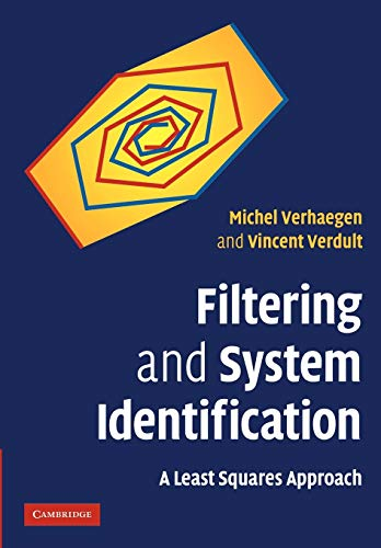 9781107405028: Filtering and System Identification: A Least Squares Approach