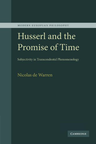 9781107405134: Husserl and the Promise of Time: Subjectivity in Transcendental Phenomenology (Modern European Philosophy)