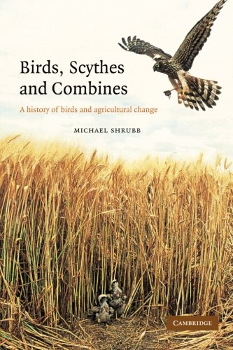 9781107405172: Birds, Scythes and Combines: A History of Birds and Agricultural Change