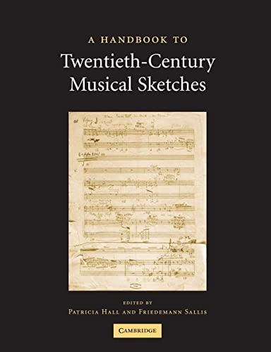 9781107405400: A Handbook to Twentieth-Century Musical Sketches
