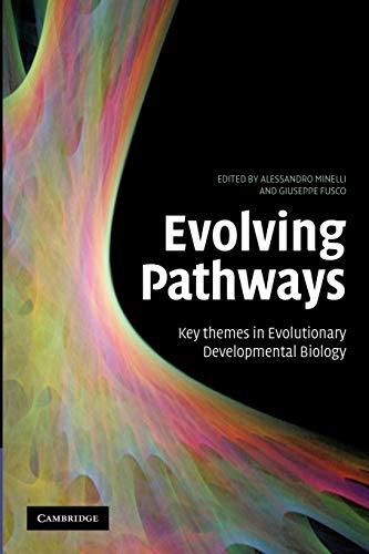 9781107405455: Evolving Pathways: Key Themes in Evolutionary Developmental Biology