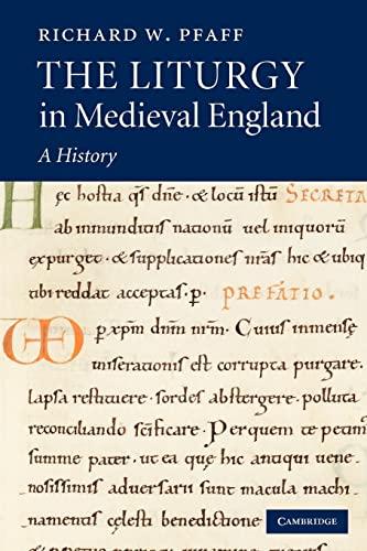 The Liturgy in Medieval England: A History: Pfaff, Richard W.