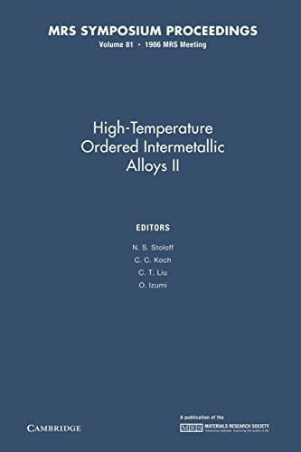 9781107405615: High-Temperature Ordered Intermetallic Alloys II: Volume 81 (MRS Proceedings)