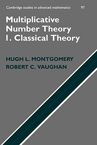 9781107405820: Multiplicative Number Theory I. Classical Theory (Cambridge Studies in Advanced Mathematics)
