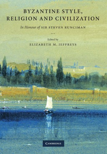9781107405899: Byzantine Style, Religion and Civilization: In Honour of Sir Steven Runciman