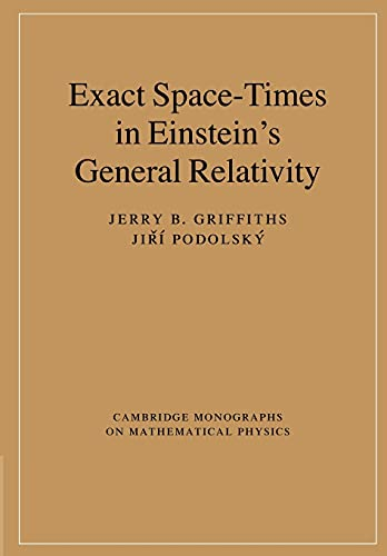 9781107406186: Exact Space-Times in Einstein's General Relativity (Cambridge Monographs on Mathematical Physics)