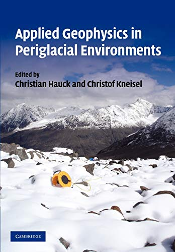 9781107406193: Applied Geophysics in Periglacial Environments