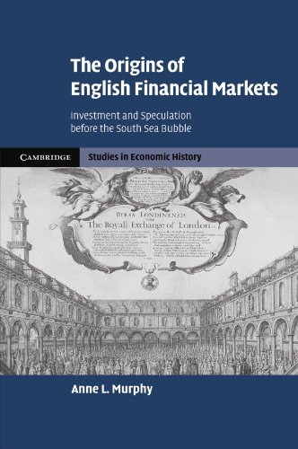 9781107406209: The Origins of English Financial Markets: Investment and Speculation before the South Sea Bubble (Cambridge Studies in Economic History - Second Series)