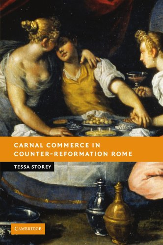 Carnal Commerce in Counter-Reformation Rome (New Studies in European History): Storey, Tessa