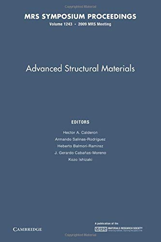 Advanced Structural Materials: Volume 1243: Edited by Hector