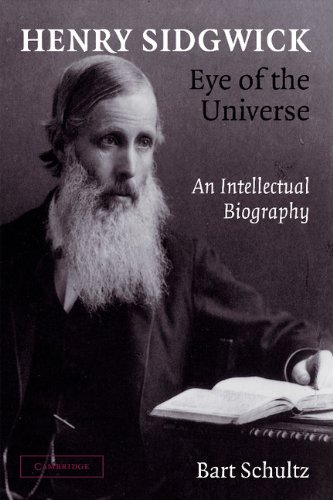 9781107407343: Henry Sidgwick - Eye of the Universe: An Intellectual Biography