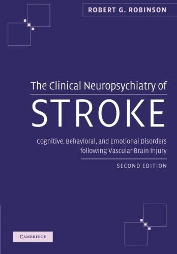 9781107407428: The Clinical Neuropsychiatry of Stroke 2nd Edition Paperback