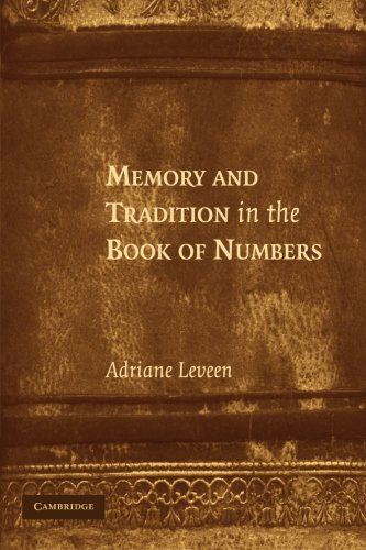 9781107407831: Memory and Tradition in the Book of Numbers