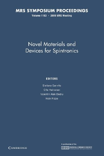 Novel Materials and Devices for Spintronics: Volume 1183: Edited by Stefano Sanvito , Olle Heinonen...