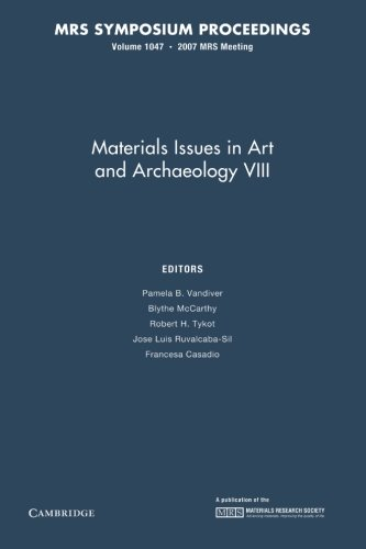 Materials Issues in Art and Archaeology VIII: VanDiver, Pamela B.
