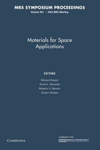9781107409002: Materials for Space Applications: Volume 851 (MRS Proceedings)