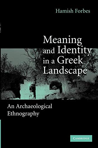 9781107410701: Meaning and Identity in a Greek Landscape: An Archaeological Ethnography
