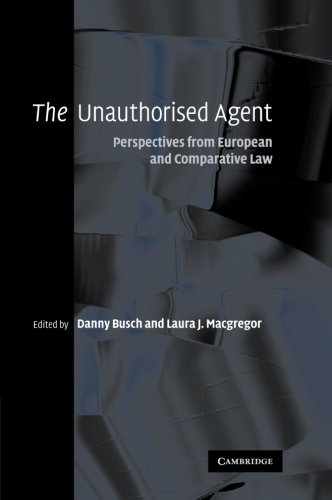 9781107411333: The Unauthorised Agent: Perspectives from European and Comparative Law