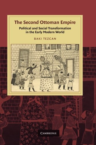 9781107411449: The Second Ottoman Empire: Political and Social Transformation in the Early Modern World (Cambridge Studies in Islamic Civilization)