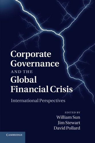 Corporate Governance and the Global Financial Crisis: International Perspectives: Sun, William